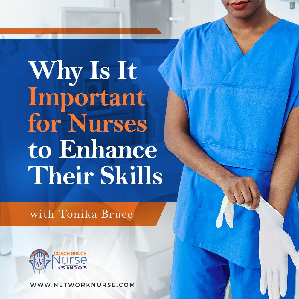 Nursing skills are essential. A perfect combination of clinical skills and a handful of soft skills helps separate a good nurse from a great one in this fast-paced industry. In this episode, we discuss the importance of constantly improving and enhancing yourself to succeed in nursing.