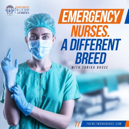 Emergency Nurses: A Different Breed