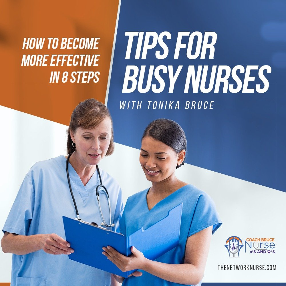 How to become more effective in 8 steps: tips for busy nurses