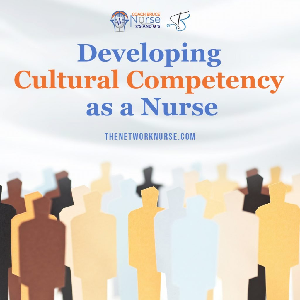 Developing Cultural Competency as a Nurse